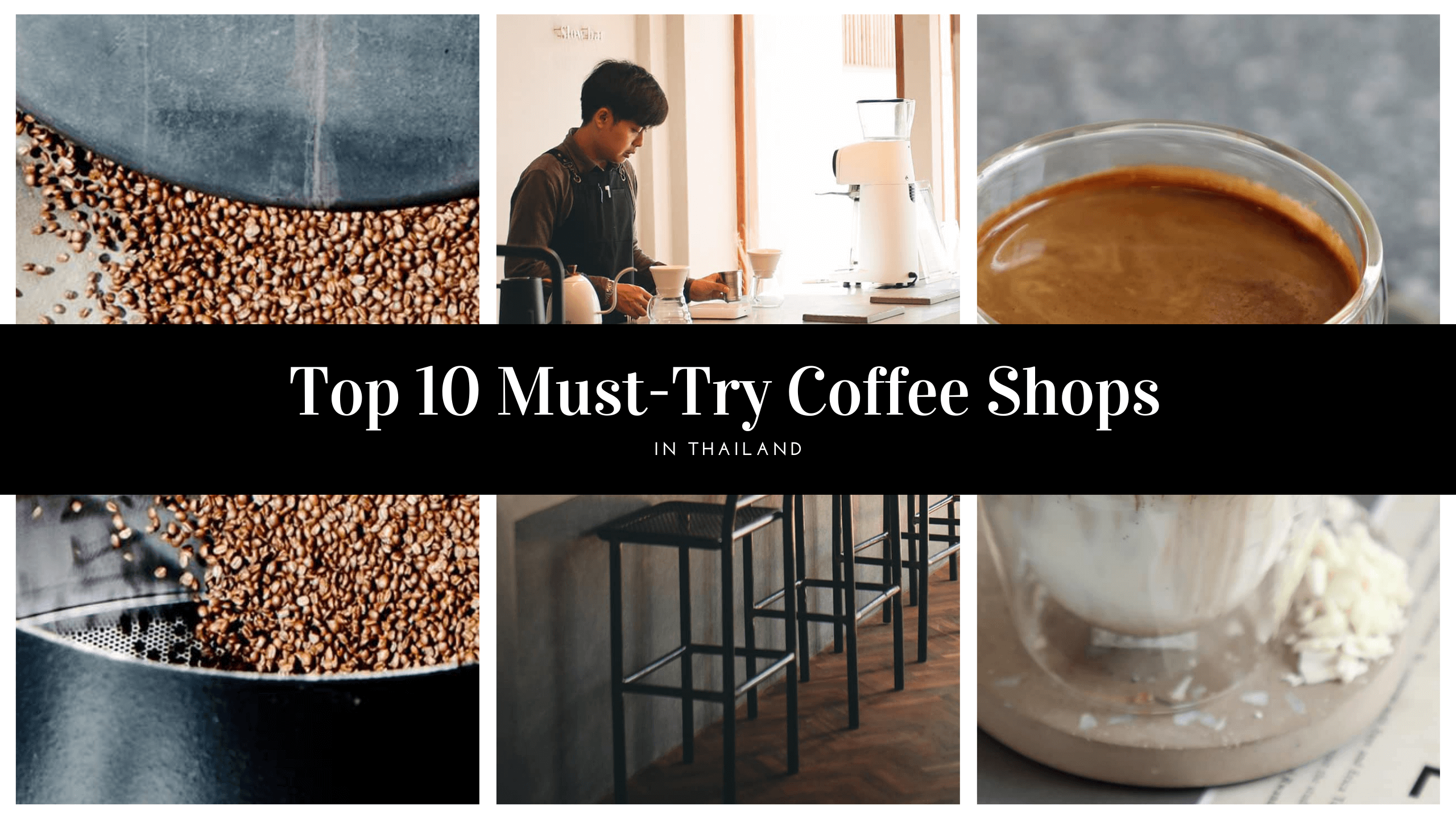 Top 10 Coffee Shops In Thailand You Must Try - Coffee Culture Thailand